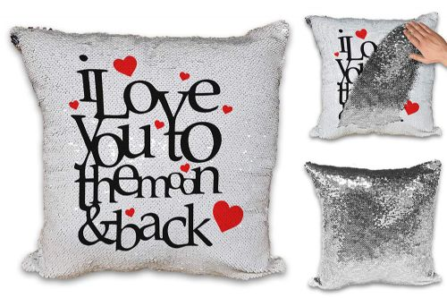 I Love You to The Moon and Back Hearts Sequin Reveal Magic Cushion Cover
